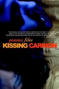 kissing-carrion-gemma-files-paperback-cover-art